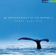 De Profundis: Out of the Depths 2 - Terry Oldfield
